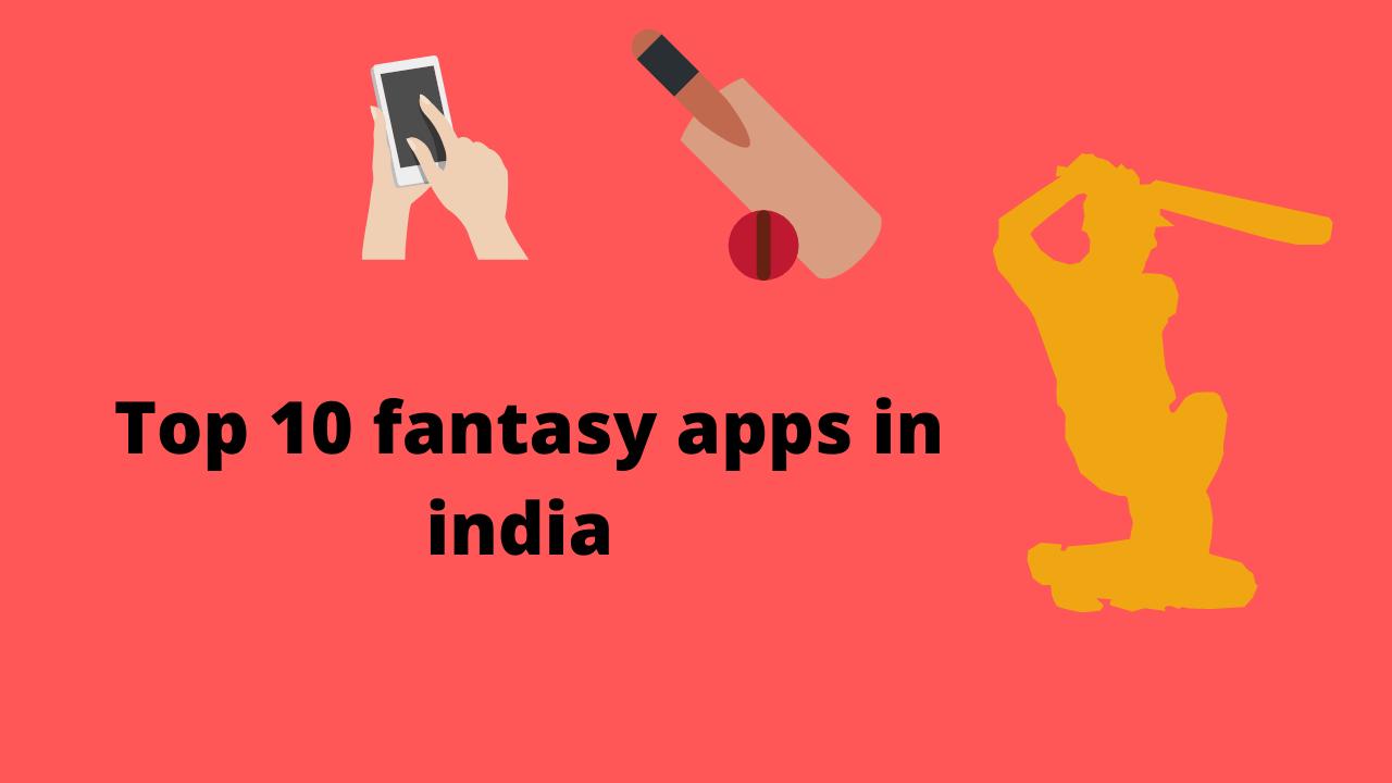 Top 10 fantasy apps